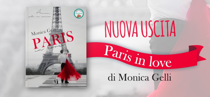 Paris in Love… Innamoriamoci a Parigi | Nuova uscita!