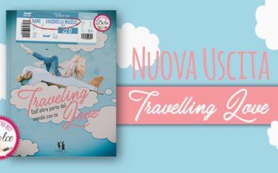 Travelling Love | Nuova Uscita!
