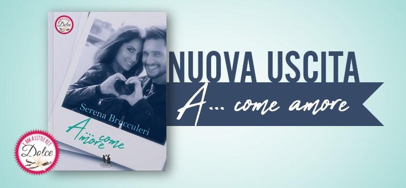 A… come amore | Nuova Uscita!