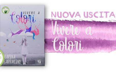 Viviamo a colori | Nuova Uscita!