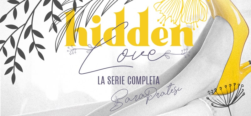 Hidden Love • La serie completa| DUE ROMANZI IN UNO