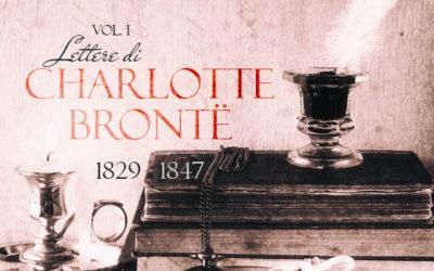 Lettere di Charlotte Brontë vol. 1 | NUOVA USCITA